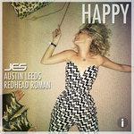 JES, Austin Leeds & Redhead Roman – Happy