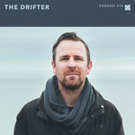 Podcast 414: The Drifter