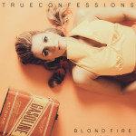 """Blondfire's """"True Confessions"""" Video: Idolator Premiere"""