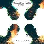 Listen to 'Heldeep DJ Tools EP – Part 1′ with Billy Kenny & Aaron Jackson, Bart B More, Kyle Watson